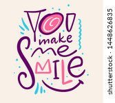 you make me smile. hand drawn... | Shutterstock .eps vector #1448626835
