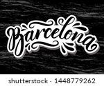barcelona. hand drawn lettering.... | Shutterstock .eps vector #1448779262