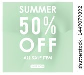summer discount 50  off.blurred ... | Shutterstock .eps vector #1449079892