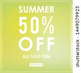 summer discount 50  off.blurred ... | Shutterstock .eps vector #1449079925