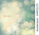 bokeh light vintage background  ... | Shutterstock .eps vector #144921172