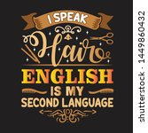 salon quote and saying. i speak ... | Shutterstock .eps vector #1449860432