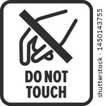 do not touch a safety symbol | Shutterstock .eps vector #1450143755
