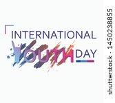 international youth day 2019.... | Shutterstock .eps vector #1450238855