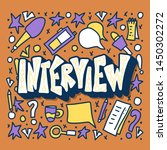 interview lettering with... | Shutterstock . vector #1450302272