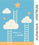 reach for the stars....   Shutterstock .eps vector #145078186