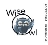 Stock vector owl with glasses and the inscription wise owl emblem logo the image of a gray owl for use in 1451033705