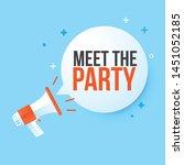 megaphone meet the party in...   Shutterstock .eps vector #1451052185