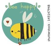 Bee Happy Postcard. The Vector...