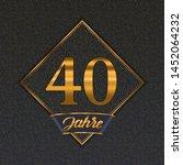 german golden number forty... | Shutterstock .eps vector #1452064232