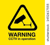 A Cctv In Operation Warning Sign