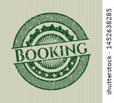 green booking distressed rubber ... | Shutterstock .eps vector #1452638285