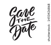 save the date ink writing in... | Shutterstock .eps vector #1453426868