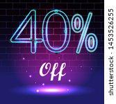 forty percent discount neon... | Shutterstock .eps vector #1453526255