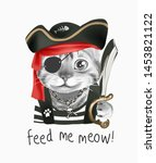 Feed Me Slogan With Cute Cat In ...