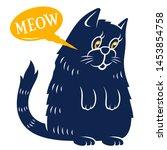 cute cat talking meow. vector... | Shutterstock .eps vector #1453854758