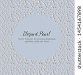 elegant template with pearl... | Shutterstock .eps vector #1454167898