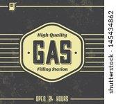 vintage gasoline sign   retro... | Shutterstock .eps vector #145434862