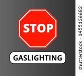 stop gaslighting. against... | Shutterstock .eps vector #1455136682