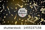 modern realistic gold tinsel... | Shutterstock .eps vector #1455237158