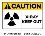 caution x ray keep out symbol... | Shutterstock .eps vector #1455300692