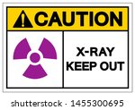 caution x ray keep out symbol... | Shutterstock .eps vector #1455300695