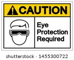 caution eye protection required ... | Shutterstock .eps vector #1455300722