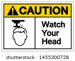 caution watch your head symbol... | Shutterstock .eps vector #1455300728
