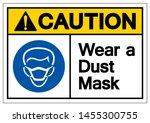 caution wear a dust mask symbol ... | Shutterstock .eps vector #1455300755