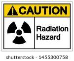 caution radiation hazard symbol ... | Shutterstock .eps vector #1455300758