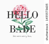 Hello Babe Slogan On Red Rose...