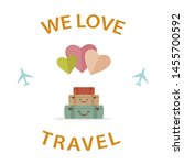 we love travel poster  happy... | Shutterstock .eps vector #1455700592