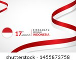 17 August 1945, Happy Indonesia Independent Day. Template of greeting card, banner with lettering of Dirgahayu Republik Indonesia. Waving Indonesia flags isolated on white background. vector illustrat