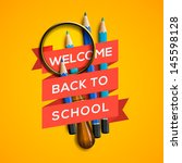 welcome back to school with... | Shutterstock .eps vector #145598128
