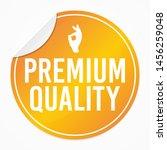 premium quality yellow sticker. ... | Shutterstock .eps vector #1456259048