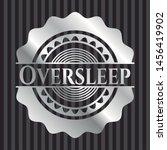 oversleep silvery shiny emblem. ... | Shutterstock .eps vector #1456419902