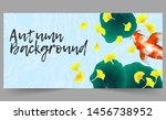 autumn banner template with... | Shutterstock .eps vector #1456738952