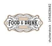 food and drink logo design for... | Shutterstock .eps vector #1456828682