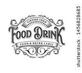 food and drink logo design for... | Shutterstock .eps vector #1456828685