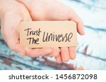 Trust The Universe  Law Of...