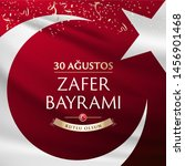 30 August Zafer Bayrami Victory Day of Turkey. Translation: August 30 Celebration of victory and the National Day in Turkey, wishes card design Turkish flag symbol.