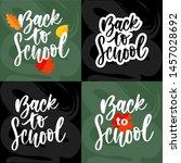 set of welcome back to school... | Shutterstock .eps vector #1457028692