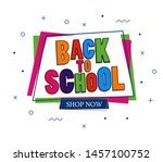 back to school sale colorful... | Shutterstock .eps vector #1457100752