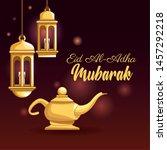 the feast of islamic sacrifice... | Shutterstock .eps vector #1457292218
