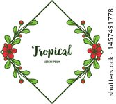 decorative of card tropical ... | Shutterstock .eps vector #1457491778