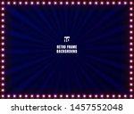 retro frame and light sign on... | Shutterstock .eps vector #1457552048