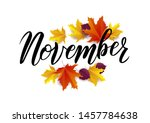 November hand lettering text on a realistic wood background with autumn leaves. Vector illustration as poster, postcard, greeting card, invitation template. Concept November advertising