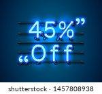 neon frame 45 off text banner.... | Shutterstock .eps vector #1457808938
