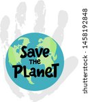 Save The Planet  Protect Our...
