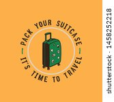 summer travel badge. suitcase... | Shutterstock .eps vector #1458252218